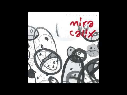 Mira Calix - Skimskitta (2003)