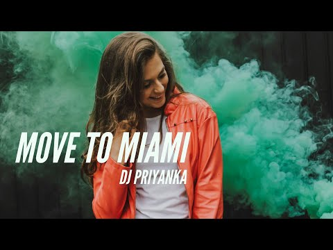Enrique Iglesias - MOVE TO MIAMI ft. Pitbull (Priyanka Remix)
