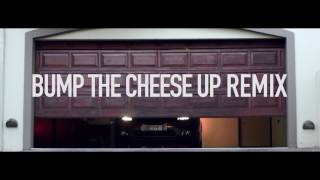 Reason - Bump The Cheese Up Remix - ft Tol A$$ Mo, AKA & Okmalumkoolkat