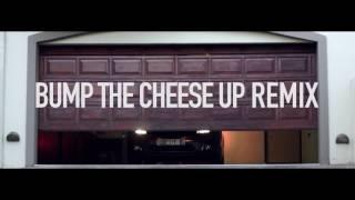 Reason - Bump The Cheese Up Remix - ft Tol A$$ Mo, AKA & Okmalumkoolkat