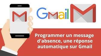 Programmer un message d'absence, une réponse automatique sur Gmail