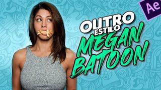 Como Hacer La Outro De Megan Batoon After Effects Tutorial