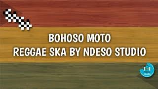 Gambar cover Bohoso Moto - Reggae SKA Version by Ndeso Studio