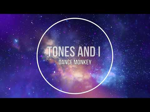 Tones and I-Dance Monkey (Lyrics)