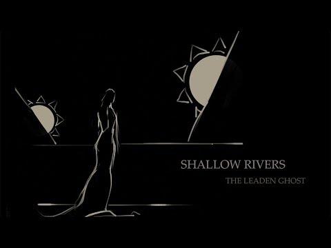 SHALLOW RIVERS - The Leaden Ghost (2015) Full Album Official (Dark Metal / Doom Death)