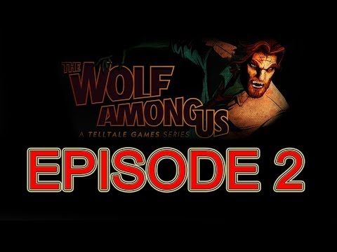 The Wolf Among Us Episode 2 FULL EPISODE no commentary walkthrough HD Gameplay let's play ps3 part 1
