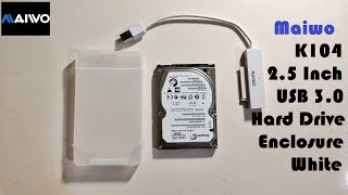 Maiwo K104 2.5 Inch Usb 3.0 Hard Drive Enclosure ( White Color) UnBoxing and Review
