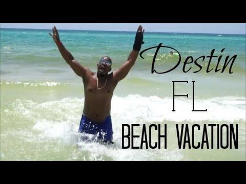 DESTIN, FL BEACH VACATION!