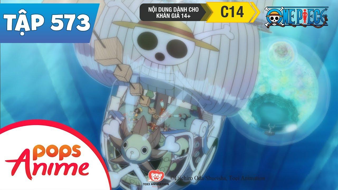 One Piece Tập 573 - Thời Khắc Ra Khơi! Tạm Biệt Đảo Người Cá - Đảo Hải Tặc