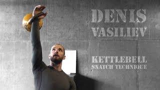 Denis Vasiliev | Kettlebell sport snatch technique demonstration (Vancouver, BC, 2018)