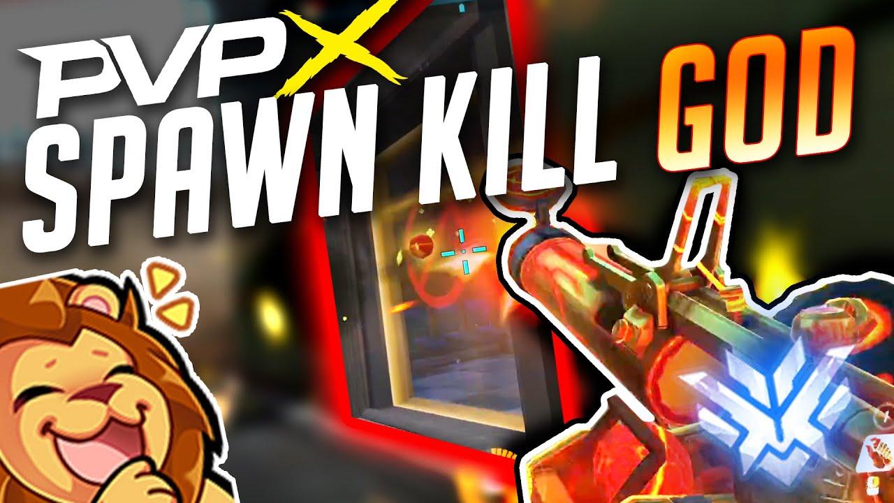 PVPX THE SPAWN KILL GOD?