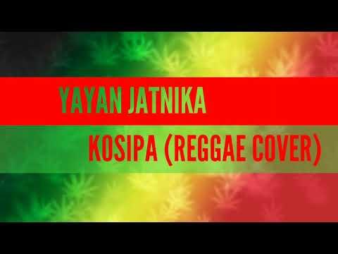 Reggae Sunda - KOSIPA (REGGAE COVER)