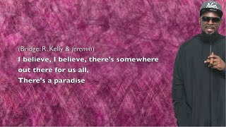 chance the rapper somewhere in paradise ft jeremih r kelly lyrics