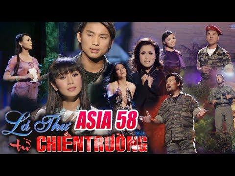 Liveshow Hải Ngoại ASIA 58 - Lá Thư Từ Chiến Trường (FULL SHOW)