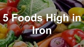 5 Foods High in Iron