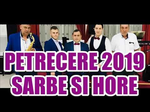 Muzica De Petrecere 2019 Colaj Melodii Sarbe Si Hore La Multi