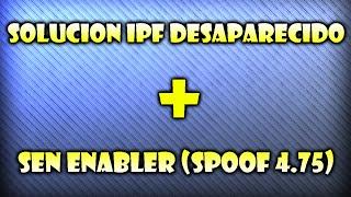SEN ENABLER 5.8.3 BETA (SPOOF 4.75) + SOLUCION INSTALL PACKAGE FILES DESAPARECIDO | DakinModZ