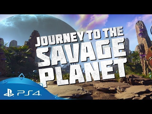 Journey to the savage planet 2019 Final trailer