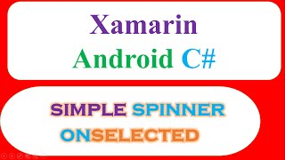 C# Xamarin Android Simple Spinner and OnItemSelected