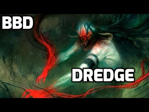 Channel BBD - Modern Dredge (Deck Tech & Match 1)