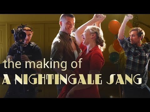 The Making of A Nightingale Sang | Behind the Scenes