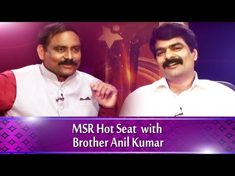 MSR Hot Seat with Brother Anil Kumar  || No.1 News