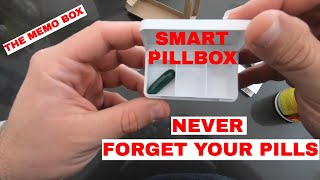 NEVER Forget to Take Your Pills Again - Memo Box the Smart Pillbox