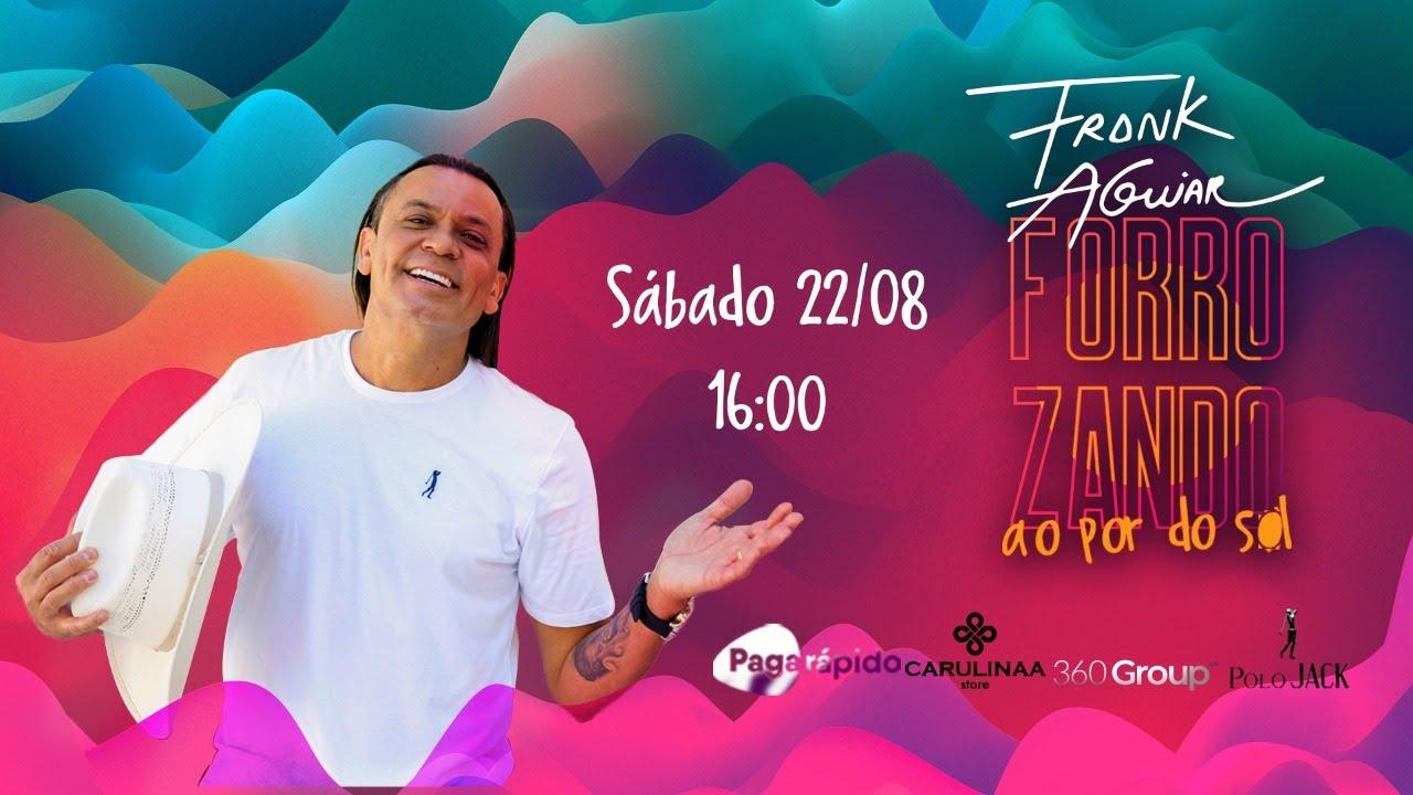 Frank Aguiar Live #Forrozando ao Pôr do Sol | #FiqueEmCasa e cante #Comigo