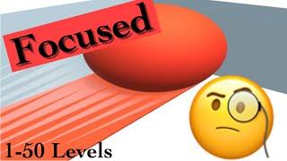 50 Levels of pure focused