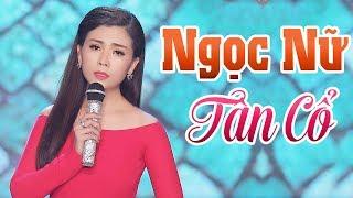 Ngọc Châu - Ngọc Nữ Tân Cổ Đẹp từ ngoại hình đến giọng hát - Tân cổ Hay Nhất Ngọc Châu 2019