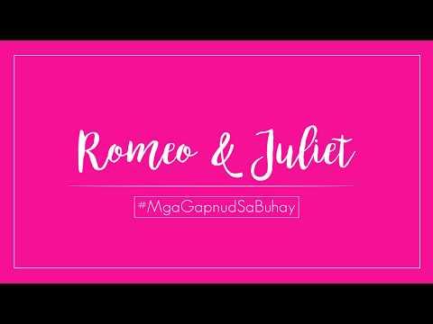 """Mga Gapnud sa Buhay: """"Romeo & Juliet"""""""