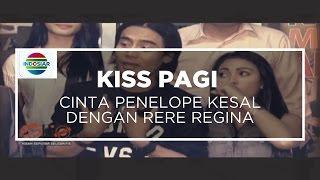 Cinta Penelope Kesal Dengan Rere Regina - Kiss Pagi, 12/10/15 Mp3