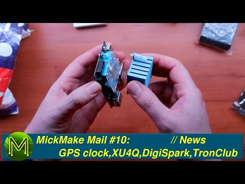 MickMake Mail #10: GPS clock, ODROID-XU4Q, DigiSpark, and TronClub // News
