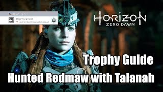 Horizon Zero Dawn Hunted Redmaw with Talanah Hidden Trophy Guide