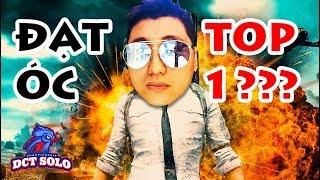 ĐẠT ÓC GIÀNH TOP 1 GIẢI CUSTOM PUBG DŨNG CT !!! Cú lừa cực mạnh ??? DCT SOLO PUBG #20