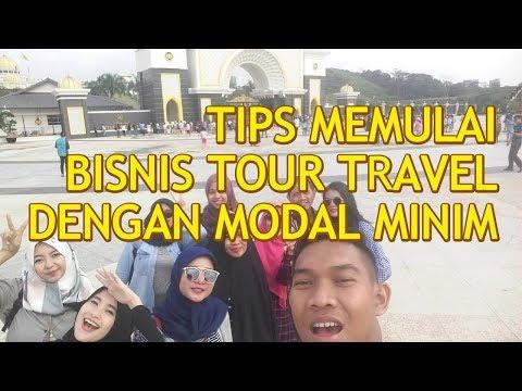 TIPS MEMULAI BISNIS TOUR TRAVEL DENGAN MODAL MINIM