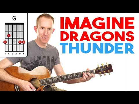 Thunder | Imagine Dragons | Guitar Lesson - Easy How To Play Acoustic Songs - Chords Tutorial