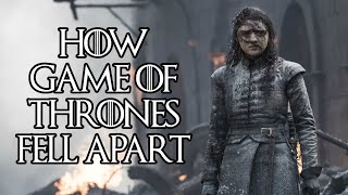 Game of Thrones: How Season 8 Fell Apart