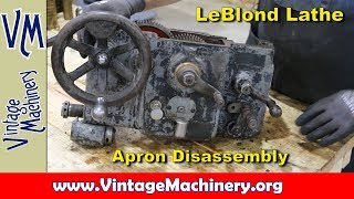 leblond lathe restoration part 7 apron disassembly