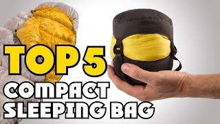 Best Compact Sleeping Bag of 2019 | Compact Sleeping Bag Buying Guide