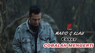 Download COBALAH MENGERTI (Mario G klau Cover) | J25 TRADING MANAGEMENT