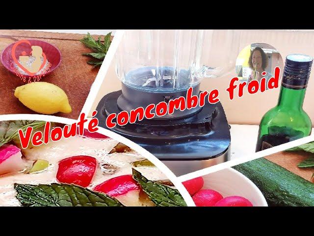 Velouté Concombre Froid Radis Fromage Frais
