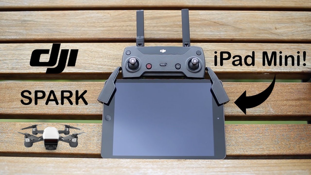 How To: DJI Spark with iPad Mini and Controller - Tech We Want