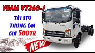 Xe tải Veam Vt260-1| Động cơ Isuzu| Thùng dài 6m| Giá chỉ 500tr?