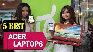 5 Best Acer Laptops 2018 | Best Acer Laptops Reviews | Top 5 Acer Laptops