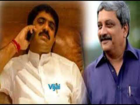 Vijay sardessai and parrikar scam
