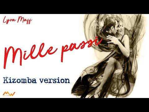 "Mille Passi (medley) Tornerai Mix ""kizomba Version"" Italiano"