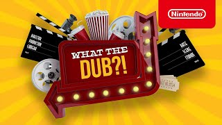 What The Dub?! - Launch Trailer - Nintendo Switch