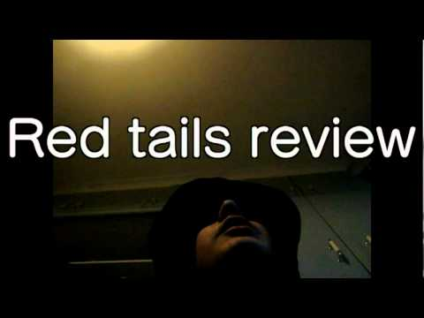 Red tails review (contains strong language)