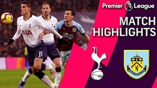 Tottenham v. Burnley | PREMIER LEAGUE MATCH HIGHLIGHTS | 12/15/18 | NBC Sports